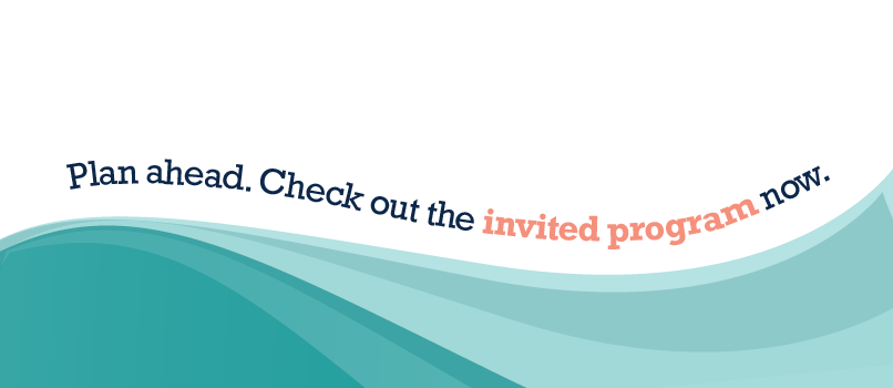 Plan ahead! Check out the invited program now.
